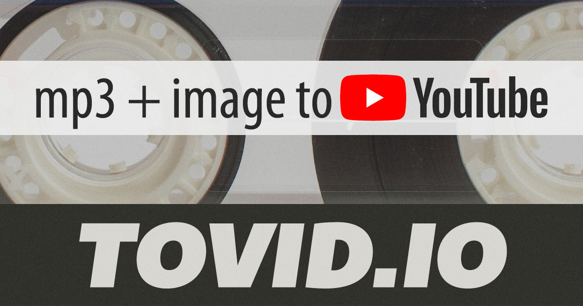 mp3 to video on YouTube | Create video from mp3 and a single
